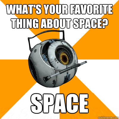 What's your favorite thing about space? SPACE