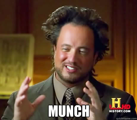 Munch -  Munch  Ancient Alien Guy