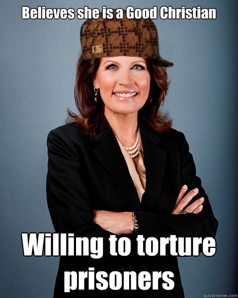 Believes she is a Good Christian Willing to torture prisoners