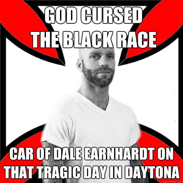 GOD CURSED THE BLACK RACE CAR OF DALE EARNHARDT ON THAT TRAGIC DAY IN DAYTONA