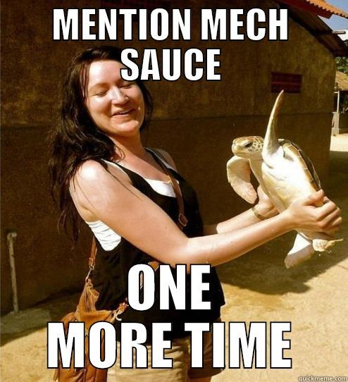 MENTION MECH SAUCE ONE MORE TIME Turtle Slap