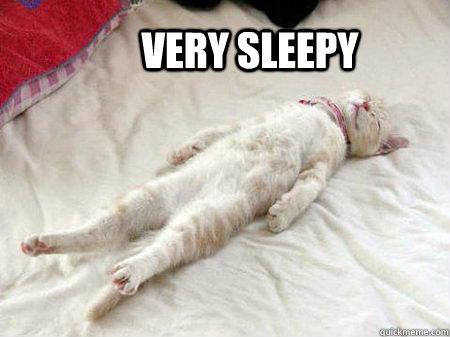 Very Sleepy - Very Sleepy  sleepy