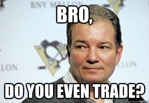 Bro, Do you even trade? - Bro, Do you even trade?  Misc