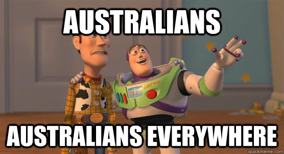 Australians Australians everywhere - Australians Australians everywhere  Toy Story Everywhere