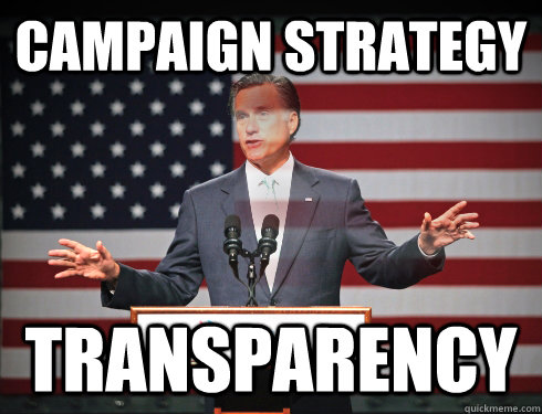 Campaign strategy Transparency - Campaign strategy Transparency  Mitt Romney Hologram