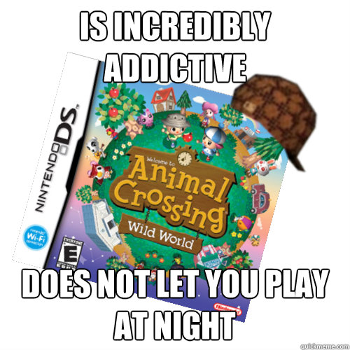 is incredibly addictive does not let you play at night