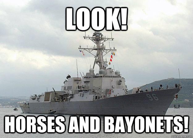 LOOK! Horses and Bayonets!