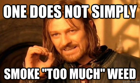 One does not simply smoke