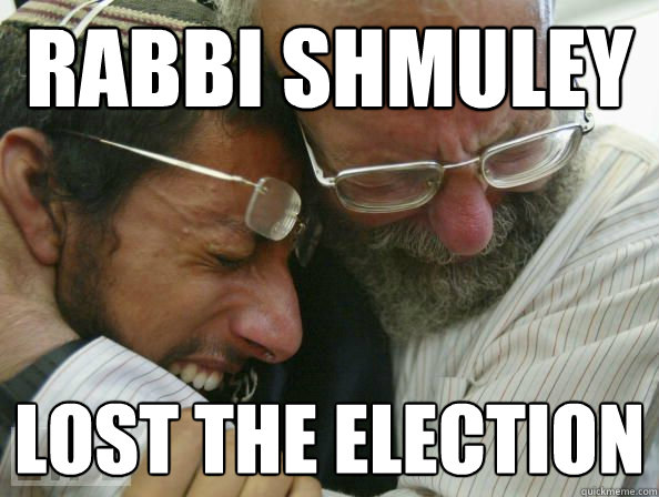 Rabbi Shmuley  Lost the Election
