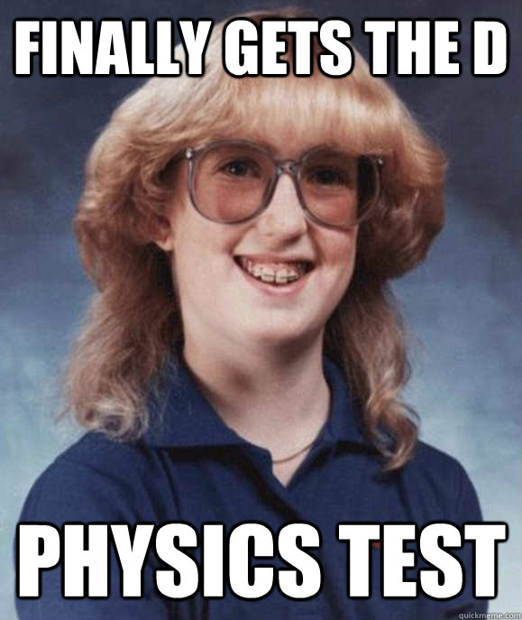 Finally gets the D physics test - Finally gets the D physics test  Misc