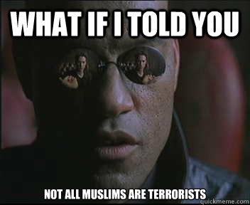 You're right, Morpheus. Explain it to them!