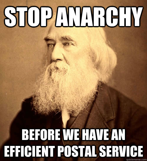 STOP ANARCHY before we have an efficient postal service - STOP ANARCHY before we have an efficient postal service  Lysander Spooner
