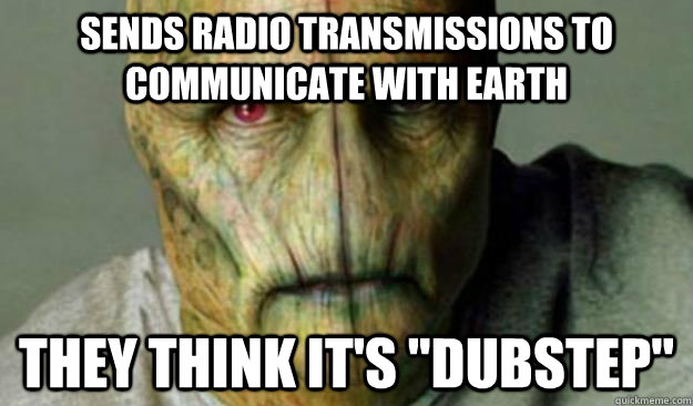 sends radio transmissions to communicate with earth they think it's
