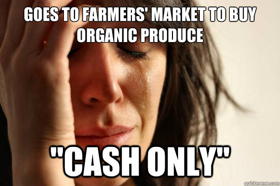 Goes to farmers' market to buy organic produce