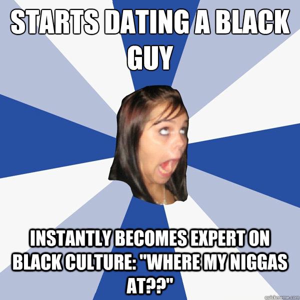 Dating black guy meme