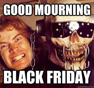 Good Mourning Black Friday - Good Mourning Black Friday  Megadeth Black Friday