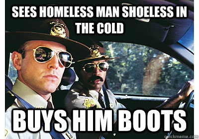 Sees homeless man shoeless in the cold buys him boots - Sees homeless man shoeless in the cold buys him boots  Good Guy Cop