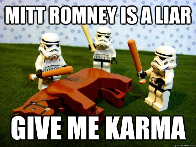 Mitt Romney is a liar give me karma - Mitt Romney is a liar give me karma  Misc