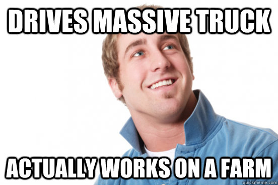 drives massive truck actually works on a farm - drives massive truck actually works on a farm  Misc