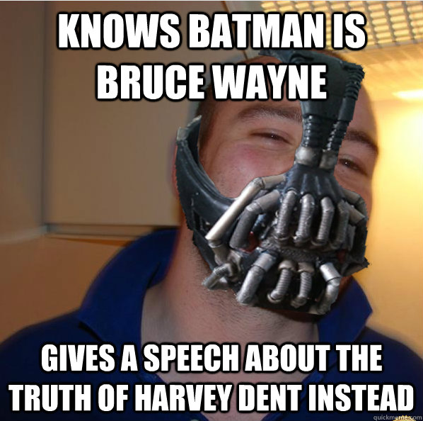 knows batman is bruce wayne gives a speech about the truth of harvey dent instead