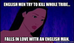 English men try to kill whole tribe... falls in love with an english man.
