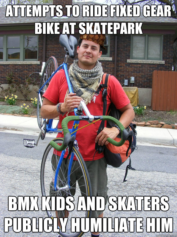 Attempts to ride fixed gear bike at skatepark bmx kids and skaters publicly humiliate him  - Attempts to ride fixed gear bike at skatepark bmx kids and skaters publicly humiliate him   Scumbag Biker