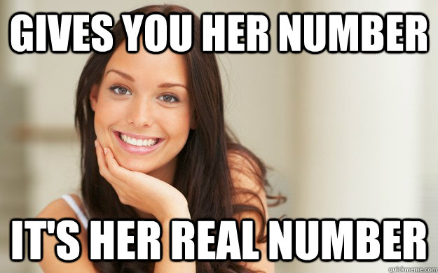 When a girl gives you her number