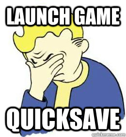 Launch game quicksave