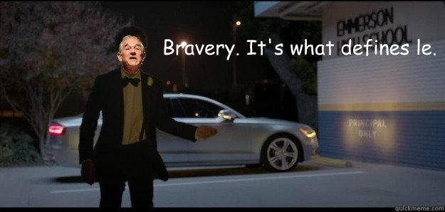 Bravery. It's what defines le. - Bravery. It's what defines le.  Audi Bravery