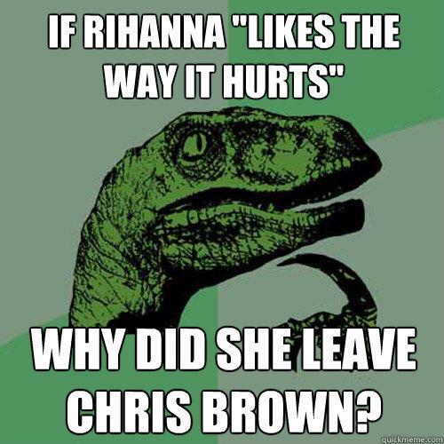 If Rihanna