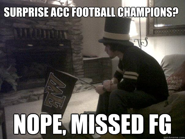 surprise ACC football champions? nope, missed fg