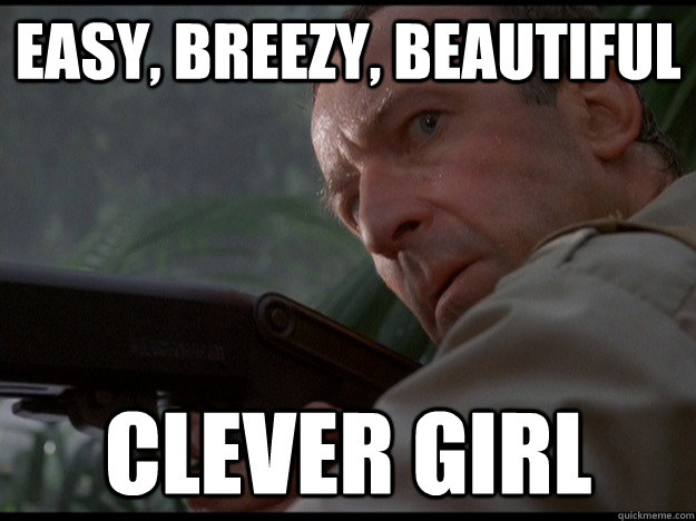 Easy, Breezy, Beautiful clever girl