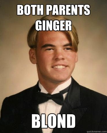 both parents ginger blond