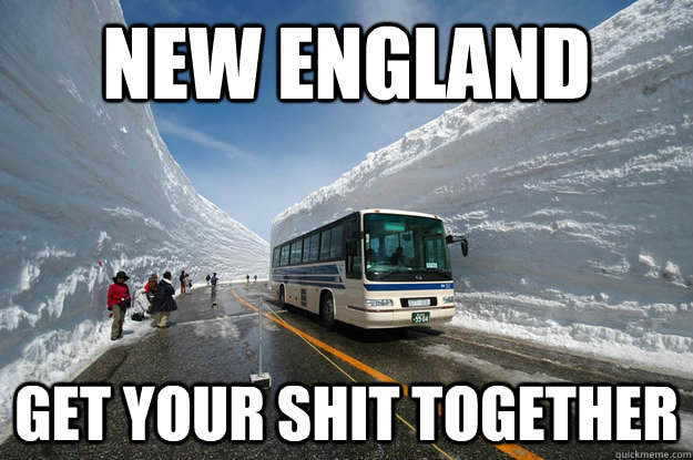 New england get your shit together - New england get your shit together  65 Snow Corridor Japan