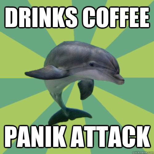 drinks coffee panik attack