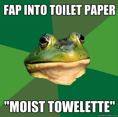 fap into toilet paper