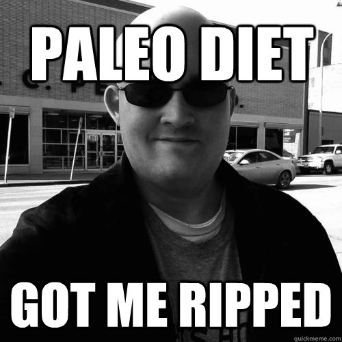 Paleo Diet got me ripped