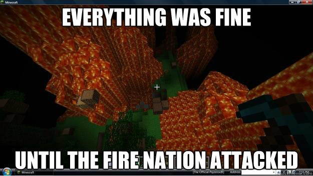 Funny Memes Minecraft : Minecraft fire nation attack memes quickmeme
