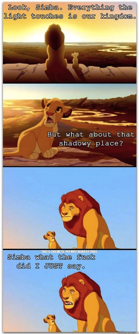 That is Chalmette, you must never go there.
