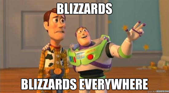 Blizzards Blizzards Everywhere