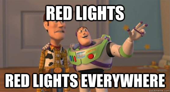 Red lights Red lights everywhere - Red lights Red lights everywhere  Toy Story Everywhere