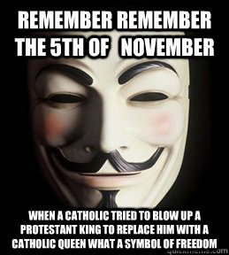 baa02d11c45189fd4ea53a7c9c2eeee796fb57434de6b5f13ee9a10487bfb790 remember remember the 5th of november when a catholic tried to,Funny November Meme