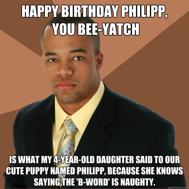 Pin Naughty Memes Happy Birthday To You Wanna See Something Funny on