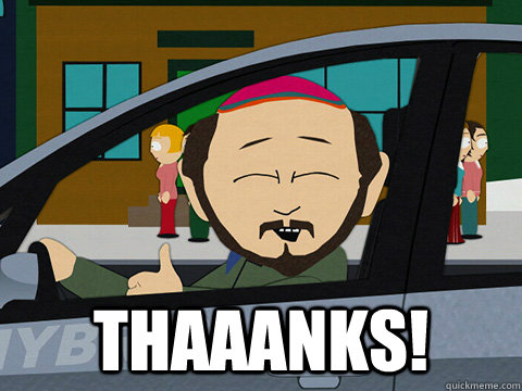 thaaanks!  South-park-thanks