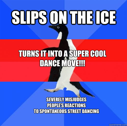 slips on the ice turns it into a super cool  dance movE!!! severely misjudges people's reactions to spontaneous street dancing - slips on the ice turns it into a super cool  dance movE!!! severely misjudges people's reactions to spontaneous street dancing  Socially Awkward Awesome Awkward Penguin