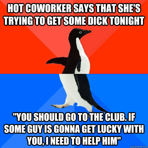 hOT coworker says that she's trying to get some dick tonight