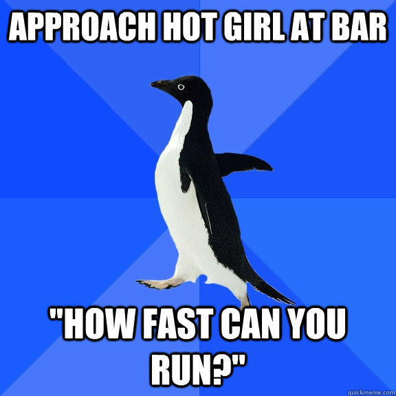 Approach hot girl at bar