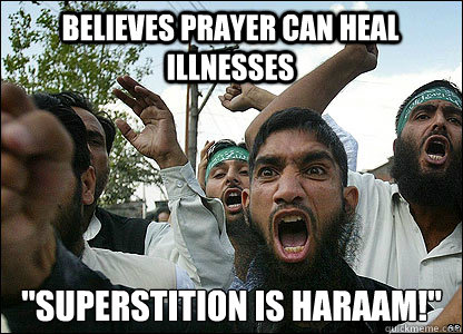 Believes prayer can heal illnesses