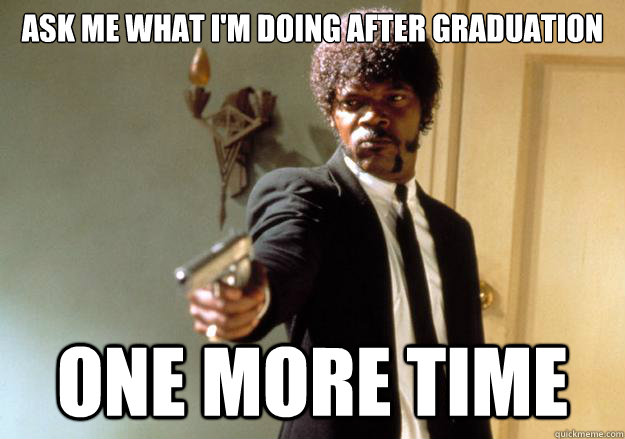 Funny Memes For Graduation : Meme maker look graduation is in site good luck class of