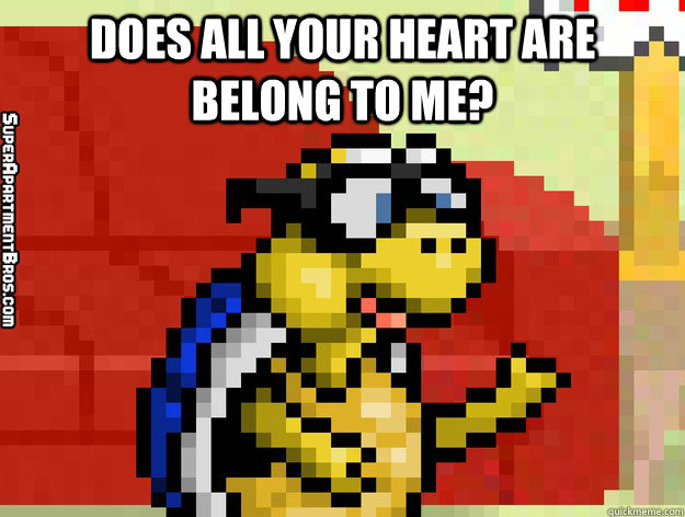 does all your heart are belong to me?   Video Game Valentine